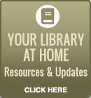 Your library at home resources and updates